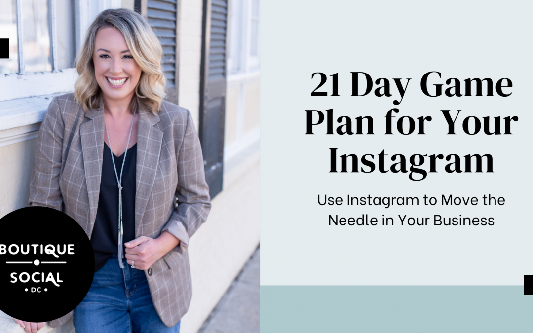 21 Day Game Plan for Your Instagram