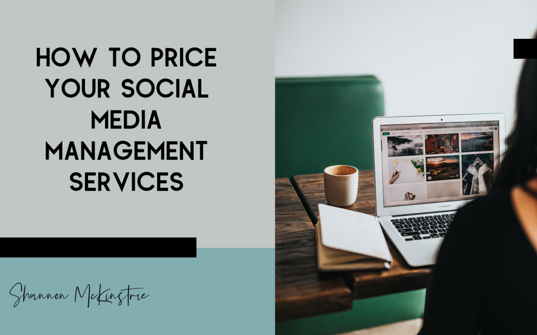 How to Price Your Social Media Management Services
